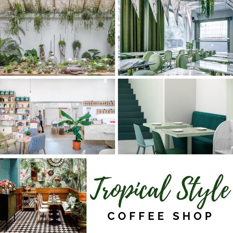 phong cách thiết kế nội thất quán cafe tropical