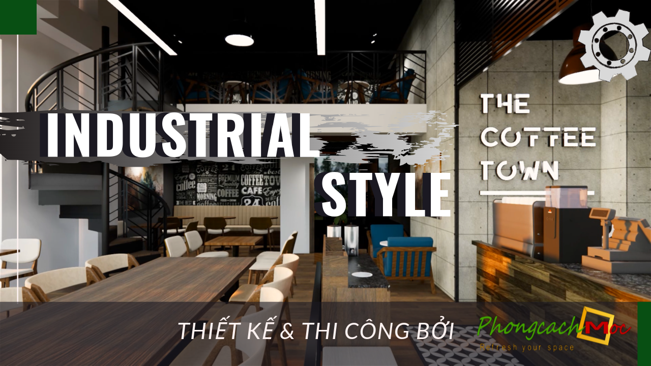 video thiết kế quán cafe chủ đề industrial